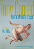 Tony Conrad: Completely in the Present Trailer und Infos