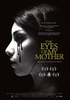 The Eyes of My Mother Trailer und Infos