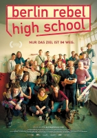 Berlin Rebel High School Trailer und Infos