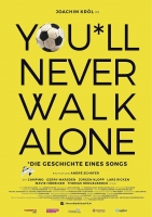 You'll Never Walk Alone Trailer und Infos
