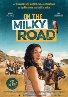 On the Milky Road Trailer und Infos
