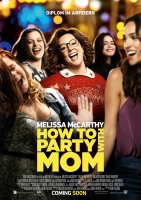 How to party with Mom Trailer und Infos