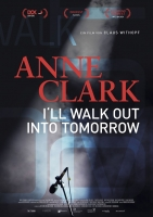 Anne Clark - I'll Walk Out Into Tomorrow Trailer und Infos