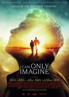 I Can Only Imagine Trailer und Infos