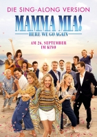 Mamma Mia! Here We Go Again - Sing-Along Version Trailer und Infos