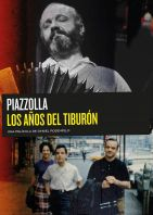 Astor Piazzolla - The Years of the Shark Trailer und Infos